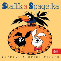 Oldřich Vízner – Štaflík a Špagetka