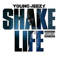 Young Jeezy – Shake Life