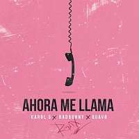 KAROL G, Bad Bunny, Quavo – Ahora Me Llama [Remix]