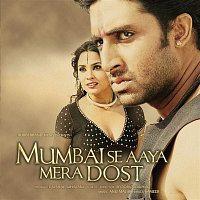 Anu Malik, Sonu Nigam, Alka Yagnik – Mumbai Se Aaya Mera Dost (Original Motion Picture Soundtrack)