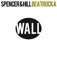 Spencer & Hill – Beatrocka (Remixes)
