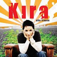 Kira – Alte Frauen