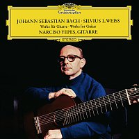 Narciso Yepes – J.S. Bach / Weiss: Works For Guitar