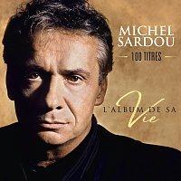 Michel Sardou – L'album de sa vie 100 titres