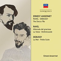 Ernest Ansermet – Ravel, Debussy: The Decca 78s