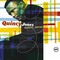 Quincy Jones – Talkin' Verve: Quincy Jones