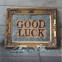 Decade – Good Luck