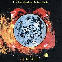 Brdr. Olsen – For The Children Of The World