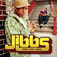 Jibbs – Jibbs feat. Jibbs