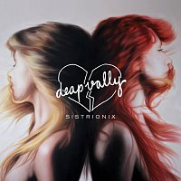 Deap Vally – Sistrionix [Deluxe Version]