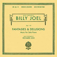 Hyung-ki Joo, Billy Joel – Billy Joel Opus 1-10 Fantasies & Delusions Music for Solo Piano