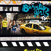 Brazilian Girls – New York City