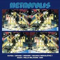 Eri esittajia – Metropolis