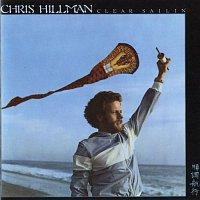 Chris Hillman – Clear Sailin'