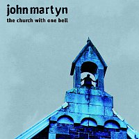 John Martyn – The Church With One Bell