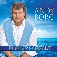 Andy Borg – Blauer Horizont