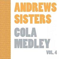 Andrews Sisters, Andrew Sisters – Cola Medley Vol. 4