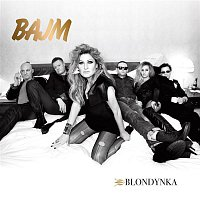 Bajm – Blondynka