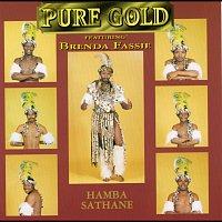 Pure Gold, Brenda Fassie – Hamba Sathane