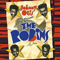 The Robins – Johnny Otis Presents: The Robins