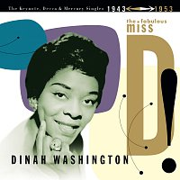 Dinah Washington – The Fabulous Miss D! The Keynote, Decca And Mercury Singles 1943-1953