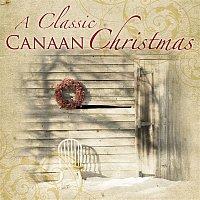Přední strana obalu CD A Classic Canaan Christmas [Canaan Country Christmas]