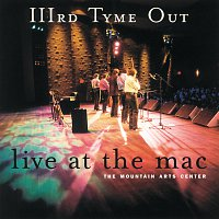 IIIrd Tyme Out – Live at the MAC