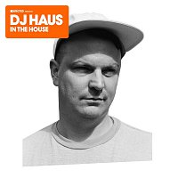 DJ Haus – Defected Presents DJ Haus In The House
