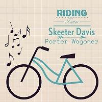 Skeeter Davis, Porter Wagoner – Riding Tunes