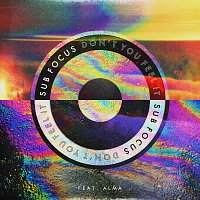 Sub Focus, Alma – Don't You Feel It [Kideko Remix]