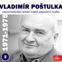 Přední strana obalu CD Nejvýznamnější textaři české populární hudby Vladimír Poštulka 2 (1971 - 1975)