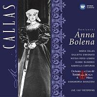 Giulietta Simionato, Maria Callas, Orchestra del Teatro alla Scala, Milano, Gianandrea Gavazzeni – Donizetti: Anna Bolena