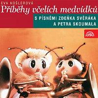 Různí interpreti – Košlerová: Příběhy včelích medvídků MP3