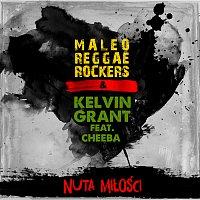 Maleo Reggae Rockers, Kelvin Grant, Cheeba – Nuta Miłości