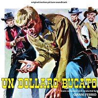 Gianni Ferrio – Un dollaro bucato [Original Motion Picture Soundtrack]