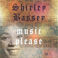 Shirley Bassey, Shirley Bassey, Nelson – Music Please Vol. 1