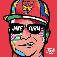 Jake La Furia – Fuori Da Qui