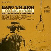 Hugo Montenegro & His Orchestra, Chorus – Hang 'Em High