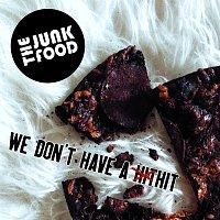 Přední strana obalu CD We Don't Have a Hit