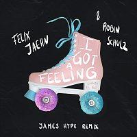 Felix Jaehn, Robin Schulz, James Hype, Georgia Ku – I Got A Feeling [James Hype Remix]