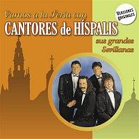 Cantores De Hispalis – Vamos a la Feria con Cantores de Híspalis