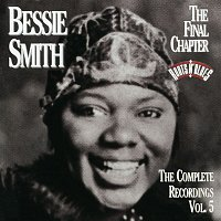 Bessie Smith – The Complete Recordings, Vol. 5: The Final Chapter