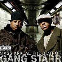 Gang Starr – Mass Appeal: The Best Of Gang Starr [Explicit]