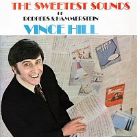 Vince Hill – The Sweetest Sounds of Rodgers & Hammerstein (2017 Remaster)