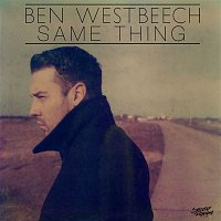 Ben Westbeech – Same Thing