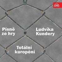 """Orchestr Gustava Broma – Písně ze hry Ludvíka Kundery """"Totální kuropění"""""""
