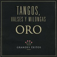 Různí interpreti – Tangos, Valses y Milongas