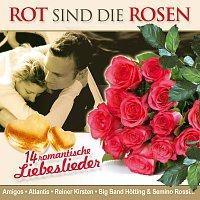 Diverse Interpreten – Rot sind die Rosen