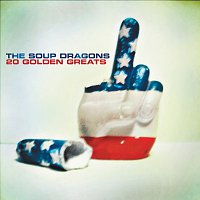 The Soup Dragons – 20 Golden Greats