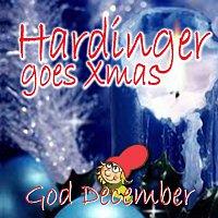 Hardinger Goes Xmas – God December